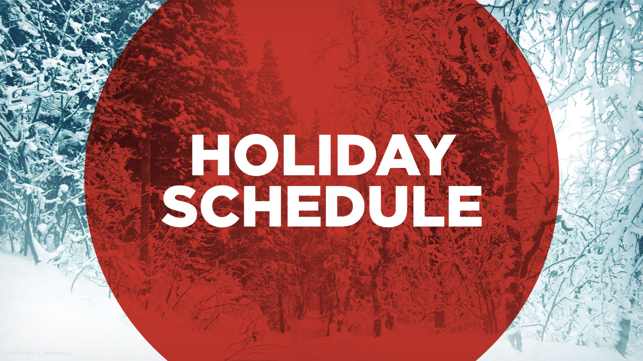 2014 Holiday Openings and Closings