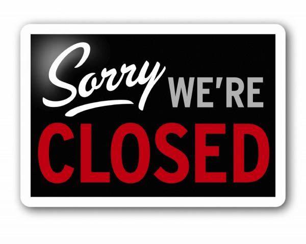 Closed, Tuesday Feb 11, 2014